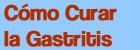 Logo de Cómo Curar la Gastritis de Forma Natural